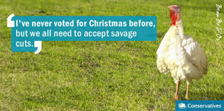 I've never voted for Christmas before, but we all need to accept savage cuts.