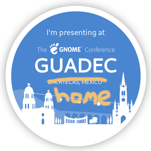 Badge: I'm presenting at GUADEC 2020