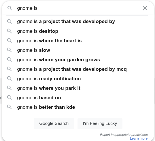 Autocomplete suggestions from Google for 'gnome is ...'